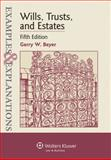 Wills Trusts and Estates : Examples and Explanations 5e, Beyer, 0735588244