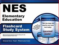 NES Elementary Education Flashcard Study System : NES Test Practice Questions and Exam Review for the National Evaluation Series Tests, NES Exam Secrets Test Prep Team, 1627338241