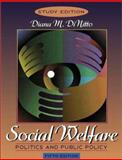 Social Welfare : Politics and Public Policy, DiNitto, Diana M., 0205378242