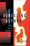 Directing Actors, Judith Weston, 0941188248