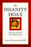 The Insanity Hoax, Judith Schlesinger, 0983698244
