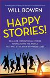 Happy Stories!, Will Bowen, 147784824X