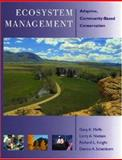 Ecosystem Management : Adaptive, Community-Based Conservation, Meffe, Gary and Nielsen, Larry A., 1559638249