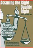 Assuring the Right Quality Right : Good Laboratory Practices for Verifying the Attainment of the Intended Quality of Test Results, Westgard, James O., 1886958246