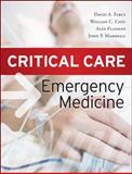 Critical Care Emergency Medicine, Chiu, William and Farcy, David, 007162824X