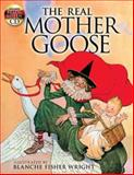The Real Mother Goose, Blanche Fisher Wright, 0486468240