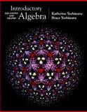 Introductory Algebra : Equations and Graphs, Yoshiwara, Katherine and Yoshiwara, Bruce, 0534358241