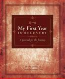 My First Year in Recovery, Central Recovery Press Editors, 0981848249