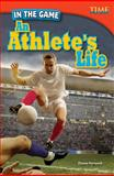 In the Game - An Athlete's Life, Diana Herweck, 1433348241