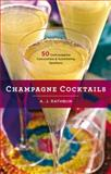 Champagne Cocktails, A. J. Rathbun, 1558328246