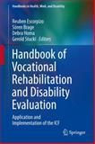 Handbook of Vocational Rehabilitation and Disability Evaluation : Application and Implementation of the ICF, , 3319088246