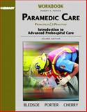 Paramedic Care Vol 1 Student Wkbk, Bledsoe and Porter, 0131178245