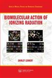 Biomolecular Action of Ionizing Radiation, Lehnert, Shirley, 0750308249