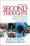 Second Thoughts : Seeing Conventional Wisdom Through the Sociological Eye, Cerulo, Karen A. and Ruane, Janet M., 0761988246