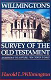 Willmington's Survey of the Old Testament, Harold L. Willmington, 0882078240