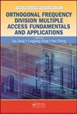 Orthogonal Frequency Division Multiple Access Fundamentals and Applications, , 1420088246