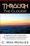 Through the Clouds, C. Wes Mercier, 1468538241