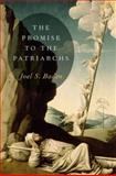 The Promise to the Patriarchs, Baden, Joel S., 0199898243