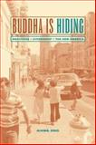 Buddha Is Hiding - Refugees, Citizenship, and the New America, Ong, Aihwa, 0520238249