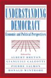 Understanding Democracy : Economic and Political Perspectives, , 0521088240