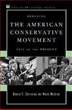 Debating the American Conservative Movement, Donald T. Critchlow and Nancy MacLean, 0742548244