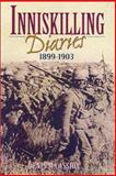 Inniskilling Diaries, 1899-1903, Martin Cassidy, 0850528240