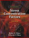Peterson's Stress Concentration Factors, Pilkey, Walter D. and Pilkey, Deborah F., 0470048247