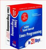 Sams Teach Yourself Linux Programming in 24 Hours, Sams Development Staff, 0672318245