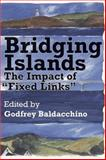 Bridging Islands : The Impact of Fixed Links, Haché, Jean Didier, 1894838246