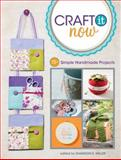 Craft It Now, Shannon E. Miller, 1440238243