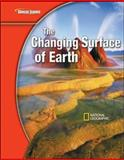 Science Modules : Earth Science, the Changing Surface of Earth, Glencoe McGraw-Hill Staff, 0078778247