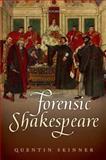 Forensic Shakespeare, Skinner, Quentin, 0199558248