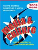 Media and Culture 2009 : An Introduction to Mass Communication, Campbell, Richard and Martin, Christopher R., 0312478240