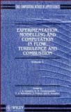 Experimentation Modeling and Computation in Flow, Turbulence and Combustion 9780471948247