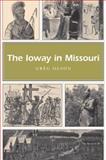 The Ioway in Missouri, Greg Olson, 0826218245