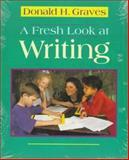 A Fresh Look at Writing, Donald H. Graves, 0435088246