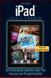 iPad Fully Loaded, Andy Ihnatko and Alan Hess, 047087824X