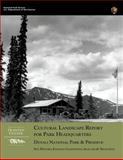 Cultural Landscape Report for Park Headquarters, Denali National Park, National Service, 1482348241