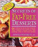 Secrets of Fat-Free Desserts, Sandra Woodruff, 0895298244