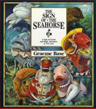 The Sign of the Seahorse, Graeme Base, 0810938251