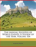 The Annual Register of World Events, Edmund Burke, 1147468257