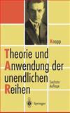 Theorie und Anwendung der Unendlichen Reihen, Knopp, Konrad, 3642648258