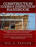 Construction Codes and Inspection Handbook, Taylor, Gil L., 0071468250