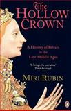 The Hollow Crown, Miri Rubin, 0140148256