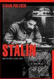 Stalin and the Soviet Science Wars, Pollock, Ethan, 0691138257