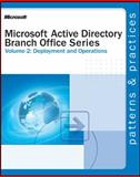 Microsoft Active Directory Branch Office Guide Vol. 2 : Deployment and Operations, Microsoft Press Staff and Microsoft Corporation Staff, 0735618259