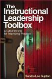 The Instructional Leadership Toolbox : A Handbook for Improving Practice, Gupton, Sandra Lee, 0761978259