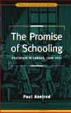 The Promise of Schooling 9780802008251