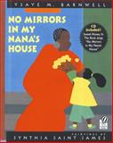 No Mirrors in My Nana's House, Ysaye M. Barnwell, 0152018255