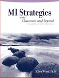 MI Strategies in the Classroom and Beyond : Using Roundtable Learning, Weber, Ellen, 0205408257